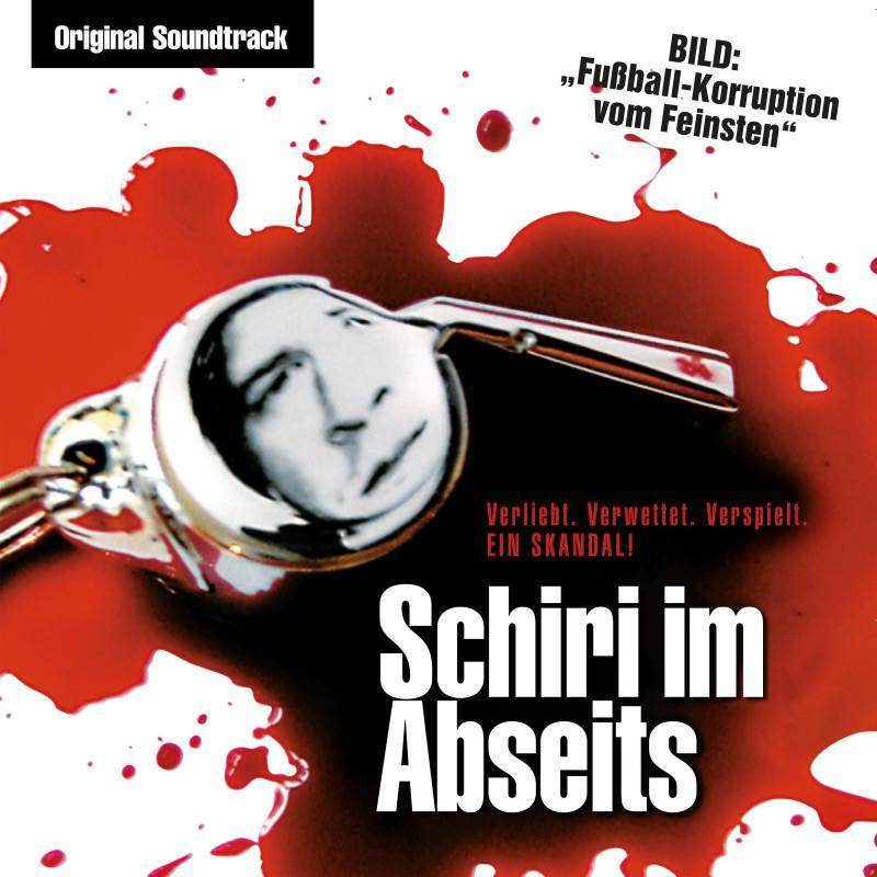 Schiri im Abseits (Original Soundtrack)